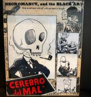 "Mixed media painting of a skull character smoking a pipe, surrounded by other cartoons, with the words ""Cerebro del Mal"" at the bottom"
